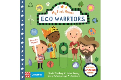 Eco Warriors (Campbell My First Heroes Series)
