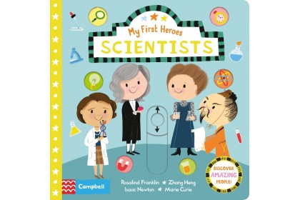 Scientists (Campbell My First Heroes Series)