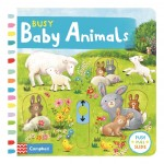 Busy Baby Animals (Campbell Busy Book Series)