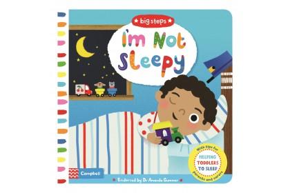 I'm Not Sleepy (Campbell Big Steps Series)