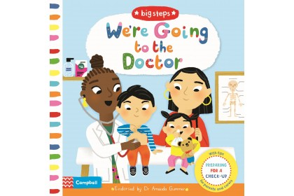 We're Going To The Doctor (Campbell Big Steps Series)