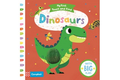 Dinosaurs (Campbell My First Touch and Find Series)