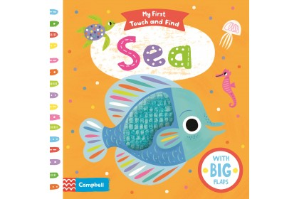 Sea (Campbell My First Touch and Find Series)