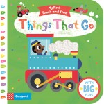 Things That Go (Campbell My First Touch and Find Series)