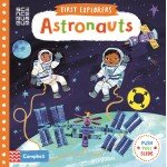 Astronauts (Campbell First Explorers Series)