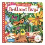 Brilliant Bugs (Campbell First Explorers Series)