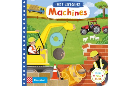 Machines (Campbell First Explorers Series)