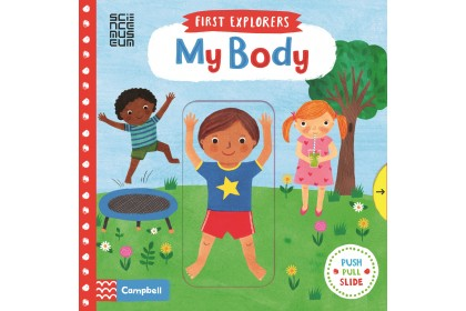 My Body (Campbell First Explorers Series)