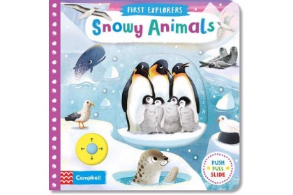 Snowy Animals (Campbell First Explorers Series)