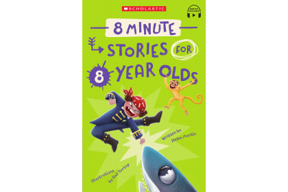 8 Minute Stories for 8 Years Old