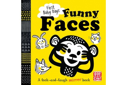 First Baby Days: Funny Faces (Pat-A-Cake series)