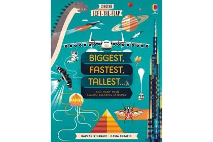 Usborne Lift-the-Flap Biggest, Fastest, Tallest