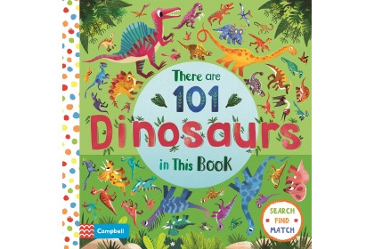 There Are 101 Dinosaurs In This Book (Campbell Big Steps Series)