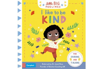 I Like To Be Kind (Campbell Little Big Feelings series)