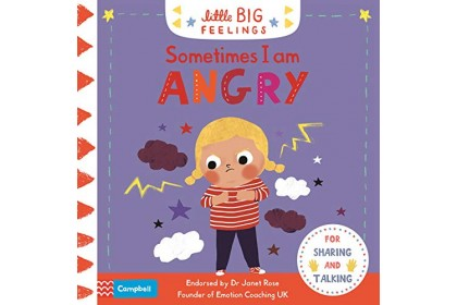 Sometimes I am Angry (Campbell Little Big Feelings series)