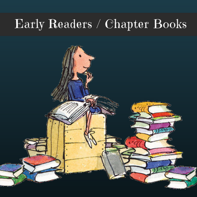 Early Readers / Chapter Books